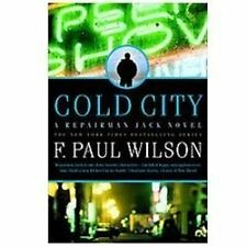 Repairman Jack Ser.: Cold City 16 by F. Paul Wilson (2012, Hardcover) 1ST ED-NEW