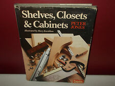 Popular Science 1987 SHELVES CLOSETS AND CABINETS Peter Jones Hardcover Book