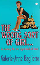 The Wrong Sort of Girl, By Baglietto, Valerie-Anne,in Used but Acceptable condit