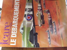 µ? Revue Aviation ICARE n°110 Le Debarquement Tome 2 Normandie