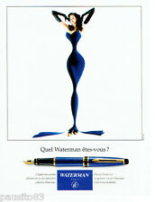 PUBLICITE ADVERTISING 1016  1994  le stylo plume expert  Waterman