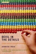 Devil in the Details : Scenes from an Obsessive Girlhood by Jennifer Traig...