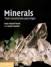 Minerals : Their Constitution and Origin by Hans-Rudolf Wenk and Andrei...