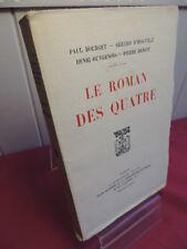 LE ROMAN DES QUATRE Bourget-Duvernois-d' Houville-Benoit Numéroté sur Lafuma