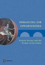 Enhancing Job Opportunities: Eastern Europe and the Former Soviet Unio-ExLibrary