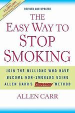 The Easy Way to Stop Smoking: Join the Millions Who Have Become Non-smokers Usi