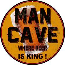 Man Cave Where Beer Is King Garage Art Sign