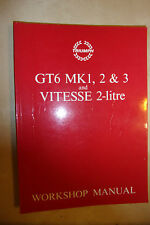 gc Triumph GT6 Mark 1 2 3 MKI MKII MKIII Vitesse 2-Litre Factory Workshop Manual
