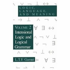 Logic, Language, and Meaning Vol. 2 : Intensional Logic and Logical Grammar...