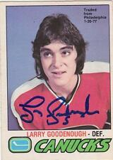 LARRY GOODENOUGH Autographed Signed 1977-78 OPC card Vancouver Canucks COA