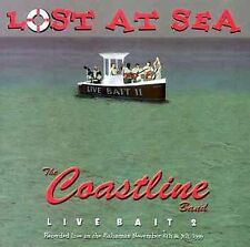 NEW - Lost at Sea: Live Bait II by Coastline Band