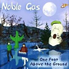 NOBLE GAS  -  ONE FOOT ABOVE THE GROUND  -  CD, 2004