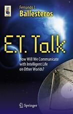 E.T. Talk: How Will We Communicate with Intelligent Life on Other Worlds? (Ast..