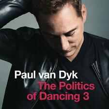 The Politics Of Dancing 3 von Paul van Dyk (2015), Neu OVP, CD