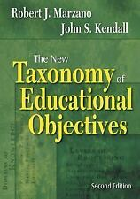 The New Taxonomy of Educational Objectives by