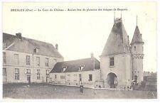 CPA 60 - BRESLES (Oise) - La Cour du Château - Ancien lieu de plaisance des évêq