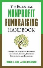 The Essential Nonprofit Fundraising Handbook: Getting the Money You Need from Go