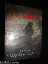 SIGNED: Kevin Crossley Holland - Outsiders - 2005-1st, British Lit Short Stories