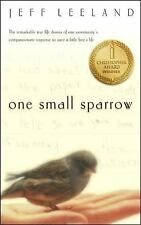 One Small Sparrow by Jeff Leeland (2000, Paperback)
