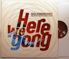 Pascal Schumacher Quartet Here We Gong LP 2009 Jazz