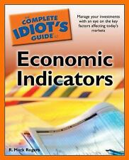 The Complete Idiot's Guide to Economic Indicators Complete Idiot's Guides Life