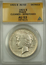 1921 Peace Silver Dollar Coin $1 ANACS AU-53 Details - Cleaned & Scratched