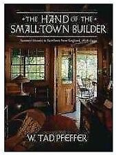 The Hand of the Small-Town Builder: Summer Homes in Northern New England, 1876-1