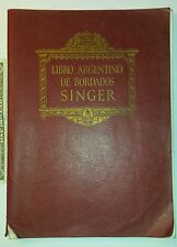 Vintage RARE book sewing embroidery SINGER from Argentina in Spanish 1929 3rd ed