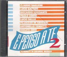 """BAGLIONI  BATTISTI  ZERO  VENDITTI  DE GREGORI  DALLA - CD """" E PENSO A TE 2 """""""