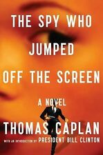 The Spy Who Jumped off the Screen by Thomas Caplan (2012, Hardcover 1st ed.)