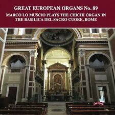 Marco Lo Muscio: Great European Organs No.89: The Chichi Organ, Rome - CD Neu