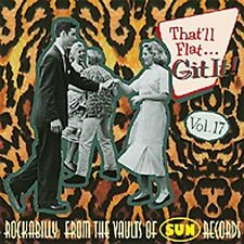 That'll Flat Git It! Vol. 17: Rockabilly From The Vaults Of Sun Records, , Good