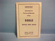 VINTAGE INSTRUCTIONS FOR THE CARE AND OPERATION OF YOUR NORGE VERTICAL FREEZER