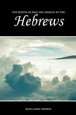The Holy Bible, King James Version: Hebrews (KJV) by Sunlight Desktop...