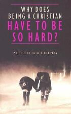 Why Does Being a Christian Have to Be So Hard?: Studies in Hebrews 12:1-13, , Go