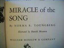 Miracle of the Song (Norma R. Youngberg, 1955 Hardcover)