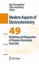 Modeling and Diagnostics of Polymer Electrolyte Fuel Cells (Modern Aspects of ..