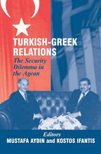 Turkish-Greek Relations: The Security Dilemma in the Aegean (The Asam Series) b