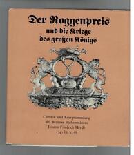 Helga Schultz - Der Roggenpreis und die Kriege des großen Königs - 1988