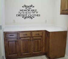 LAUNDRY ROOM MEMORABLE DAYS DIRTIEST CLOTHES WALL SAYINGS DECAL VINYL LETTERING