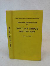 WISCONSIN STANDARD SPECIFICATIONS FOR ROAD AND BRIDGE CONSTRUCTION 1958 HC