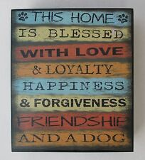 s This home is blessed love loyalty friendship and dog WALL ART home decor