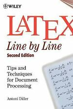 LaTeX: Line by Line: Tips and Techniques for Document Processing, 2nd Edition, A