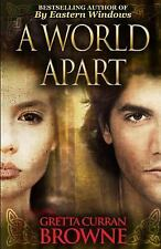 A World Apart by Gretta Curran Browne (2013, Paperback)