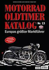 MOTORRAD OLDTIMER KATALOG NR. 13; Europas größter Marktführer; zahlr. Youngtimer