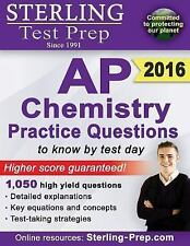 Sterling AP Chemistry Practice Questions 1,700+ : High Yield AP Chemistry...