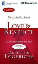 Love and Respect : The Love She Most Desires; the Respect He Desperately...