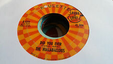 The Hullaballoos 45 Did You Ever/Beware Roulette 4593 Garage Rock