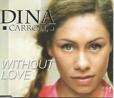 DINA CARROLL Without Love MIX & EDIT & UNRELEASED trx CD single SEALED USA seler