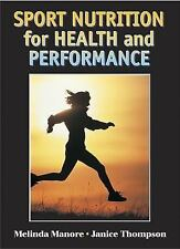 Sport Nutrition for Health and Performance by Janice L. Thompson and Melinda...